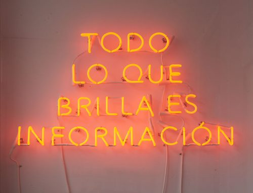 Adriana Martinez<br><i> TODO LO QUE BRILLA ES INFORMACION (EVERYTHING THAT SHINES IS INFORMATION)</i>, 2016<br> Neon<br> 22 x 39.4 inches / 56 x 100 cm